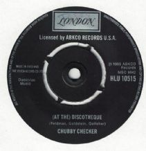 Chubby Checker - (At the) Discoteque c/w Slow twistin